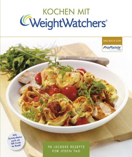 kochen-mit-weight-watchers-90-leckere-rezepte-fur-jeden-tag-nach-dem-propointsr-plan