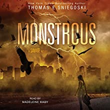 Monstrous Audiobook by Thomas E. Sniegoski Narrated by Madeleine Maby