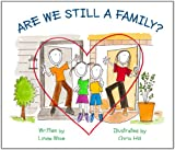 img - for Are We Still A Family? book / textbook / text book