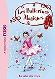 Les Ballerines Magiques 18 - La valse des roses