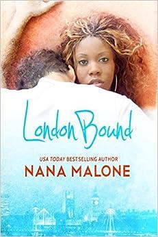 London Bound (Chase Brothers, Book 1) - Nana Malone