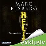 Helix: Sie werden uns ersetzen | Marc Elsberg