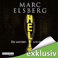 """Marc Elsberg - """"Helix: Sie werden uns ersetzen"""""""
