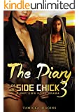 The Diary of a Side Chick 3: A Naptown Hood Drama (SCD)