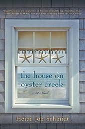The House on Oyster Creek: A Novel