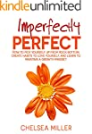 Imperfectly Perfect: How to get up fr...