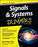 Signals and Systems For Dummies (For Dummies (Math & Science)) Paper book ISBN:111847581X