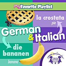 German and Italian Audiobook by  Twin Sisters, Kim Mitzo Thompson, Karen Mitzo Hilderbrand Narrated by  Twin Sisters