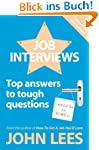 Job Interviews: Top Answers To Tough...