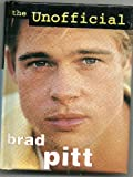 img - for The Unofficial Brad Pitt book / textbook / text book