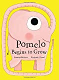 img - for Pomelo Begins to Grow (Pomelo the Garden Elephant) book / textbook / text book