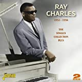 The Singles Collection 1952-58 Ray Charles