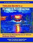 Timeless Secrets of Health and Rejuve...