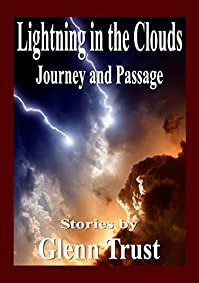 Lightning In The Clouds: Journey And Passage by Glenn Trust ebook deal