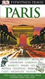 Paris Eyewitness Travel Guide (DK Eyewitness Travel Guide) (1405317337) by Tillier, Alan