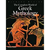 Complete World Of Greek Mythologyby Richard Buxton