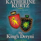 The King's Deryni: Childe Morgan Trilogy, Book 3 | Katherine Kurtz
