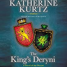 The King's Deryni: Childe Morgan Trilogy, Book 3 (       UNABRIDGED) by Katherine Kurtz Narrated by Nick Sullivan