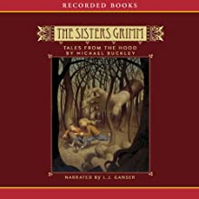 Tales from the Hood: The Sisters Grimm (       UNABRIDGED) by Michael Buckley Narrated by L. J. Ganser