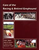 Care of the Racing & Retired Greyhound