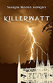 Killerwatt (The Rhetta McCarter Mystery Series Book 1)