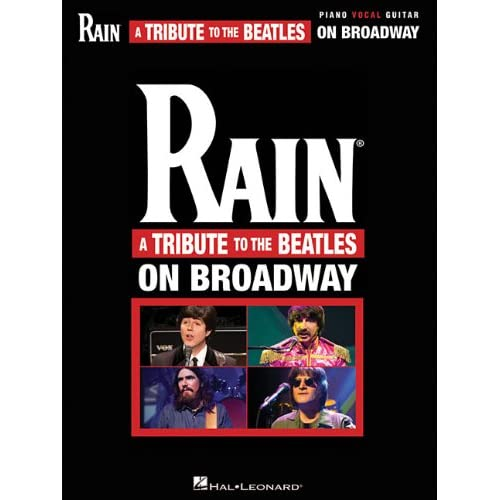 Rain - A Tribute To The Beatles On Broadway (Vocal Selections) The Beatles