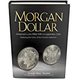 Morgan Dollar: America's Love Affair with a Legendary Coin