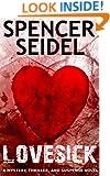 Lovesick: A Mystery, Thriller and Suspense Novel