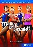 Make It or Break It: Season 1, Volume...