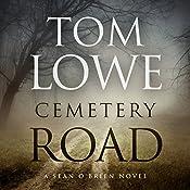 Cemetery Road | Tom Lowe