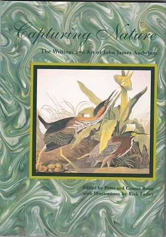 Capturing Nature: The Writings and Art of John James Audubon, Audubon, John James; Roop, Peter; Roop, Connie