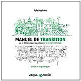 Manuel de transitionby Rob Hopkins
