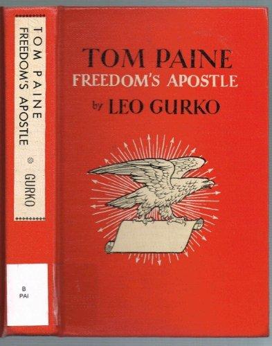 Tom Paine, Freedom's Apostle
