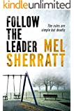 Follow The Leader (The DS Allie Shenton Trilogy Book 2)