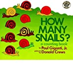 img - for By Paul, Jr. Giganti How Many Snails?: A Counting Book (Counting Books (Greenwillow Books)) book / textbook / text book