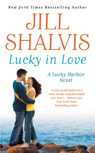 Lucky in Love (A Lucky Harbor Novel 4) by Jill Shalvis
