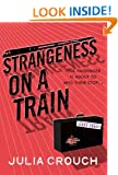 Strangeness on a Train