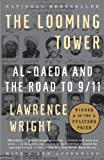 Image of By Lawrence Wright: The Looming Tower: Al-Qaeda and the Road to 9/11