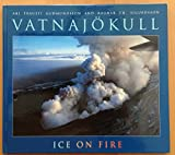 img - for VATNAJOKULL ; Ice on Fire. book / textbook / text book