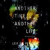Another Time, Another Life: The Story of a Crime | [Leif GW Persson]