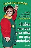 Había una vez una niña en una vecindad (Spanish Edition)