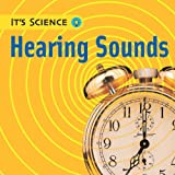 Hearing Sounds (Its Science)