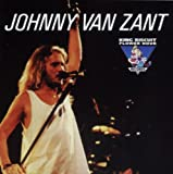 King Biscuit Flower Hour Presents in Concert by Johnny Van Zant