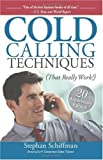 Cold Calling Techniques, 20th Anniversary Edition: That Really Work!