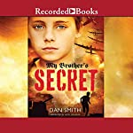 My Brother's Secret | Dan Smith