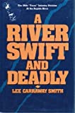 """A River Swift and Deadly: The 36th """"Texas"""" Infantry Division at the Rapido River"""