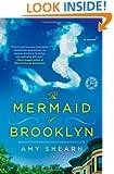 The Mermaid of Brooklyn: A Novel