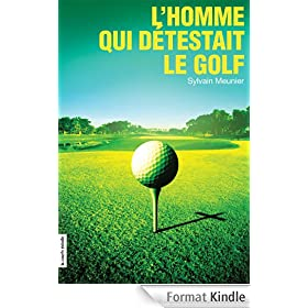 L'homme qui d�testait le golf