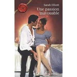 Une passion inavouable de Sarah Elliott 51Xx3iNPHaL._SL500_AA300_