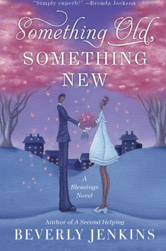 Image of Something Old, Something New: A Blessings Novel (Blessings Series)